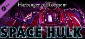 [PC] Space Hulk - Harbinger of Torment (2014) - SUB ITA