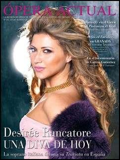 Opera Actual – Julio/Agosto 2013/Desiree Rancatore, Una Diva de Hoy