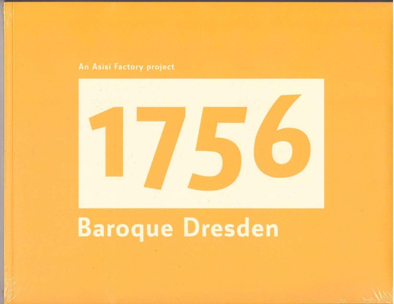 1756 Baroque Dresden, Asisi Factory